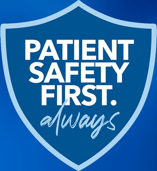 Patient Safety First. Always